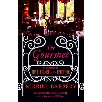 The Gourmet by Muriel Barbery - Alison Anderson - 9781906040314 Book