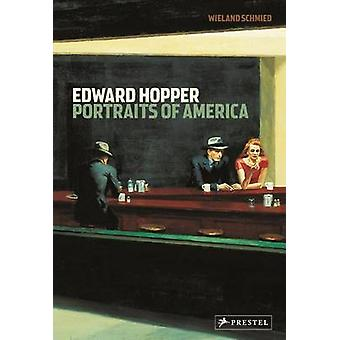 Edward Hopper - porträtt av Amerika av Wieland Schmied - 978379134613