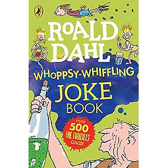 Roald Dahl Whoppsy-Whiffling�Joke Book