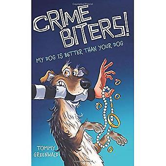 Brott Biters! Min hund är bättre än din hund