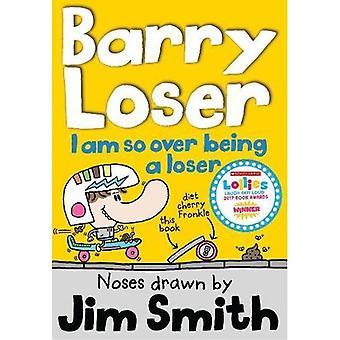 Barry Loser: Jag är så över att vara en förlorare