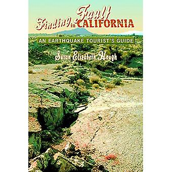 Finding Fault in California: An Earthquake Tourist's Guide