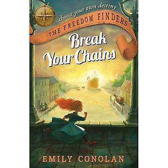 Break Your Chains (Freedom Finders)