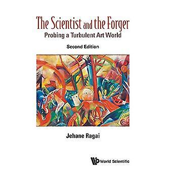Naukowiec i fałszerz: sondowanie burzliwym świecie sztuki: 2nd Edition