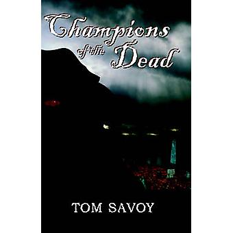 Champions of the Dead by Savoy & Tom