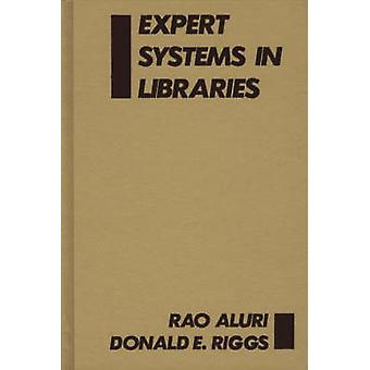 Expert Systems in Libraries by Aluri & Rao