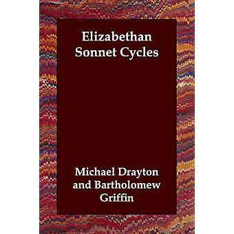 Elizabethan Sonnet Cycles by Drayton & Michael