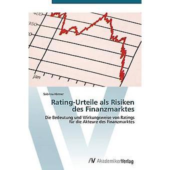 Hirmer サブリナによる RatingUrteile als Risiken デ Finanzmarktes