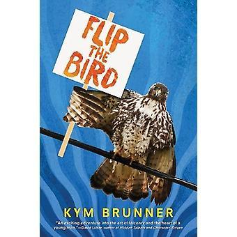 Vänd fågeln av Kym Brunner - 9781328901040 bok