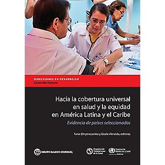 Is la cobertura universele nl salud y la equidad nl America Latina