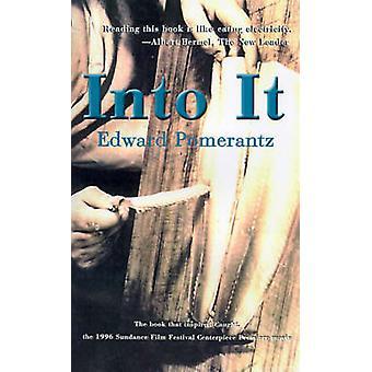 Into It by Edward Pomerantz - 9780595091324 Book