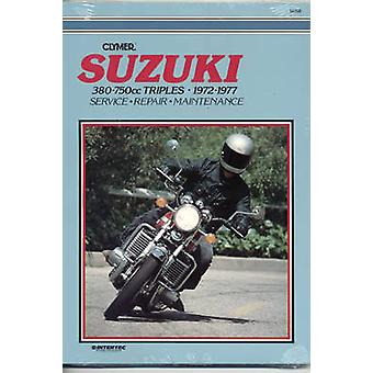 Suzuki 380/750cc Triples - 1972-77 (4th) by Clymer Publications - 978