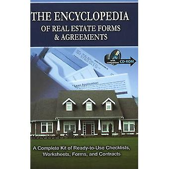 The Encyclopedia of Real Estate Forms and Agreements - A Complete Kit