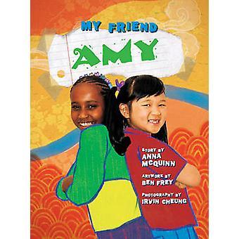 My Friend Amy by Anna McQuinn - 9780955199837 Book