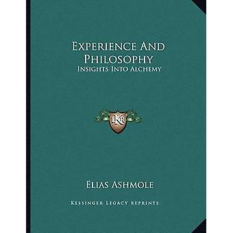 Experience and Philosophy - Insights Into Alchemy by Elias Ashmole - 9