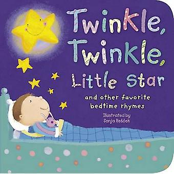 Twinkle - Twinkle - Little Star - And Other Favorite Bedtime Rhymes by