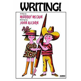 Writing! by Murray McCain - John Alcorn - 9781623260750 Book