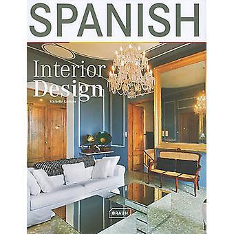 Spanish Interior Design by Michelle Galindo - 9783037680698 Book