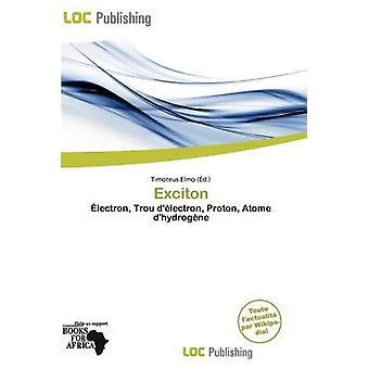 Exciton by Timoteus Elmo - 9786139532360 Book