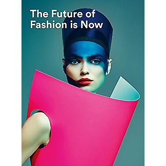 The Future of Fashion is Now - 9789069182810 Book