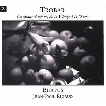 Trobar - Trobar: Chansons D'Mour, De La Vierge La Dame [CD] USA import