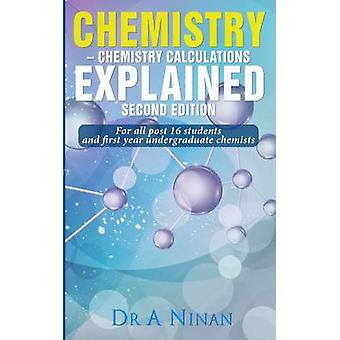 Chemistry - Chemistry Calculations Explained by A. Ninan - Edward Jone
