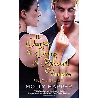 The Dangers of Dating a Rebound Vampire (Half-Moon Hollow)