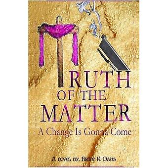 Truth of the Matter by Davis & Bruce