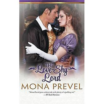 The LoveShy Lord by Prevel & Mona