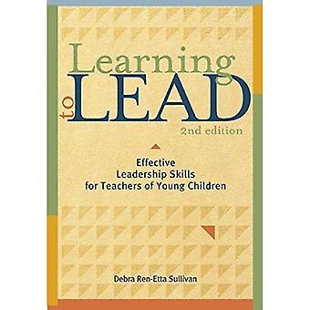 Learning to Lead: effectief leiderschapsvaardigheden voor leerkrachten van jonge kinderen, Second Edition