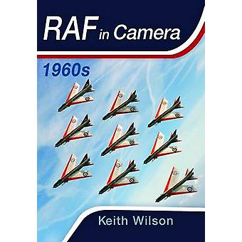 RAF in Camera 1960s by Keith Wilson
