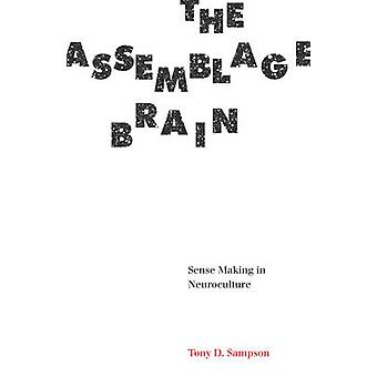 Assemblage Brain by Tony D Sampson