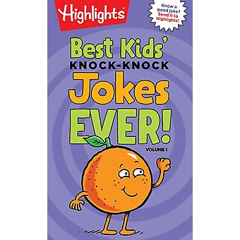 Best Kids KnockKnock Jokes Ever Volume 1