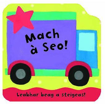 Mach A Seo! - Leabhraichean A Steigeas by Joan Macrae - Julie Fletcher