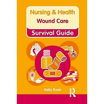 Wound Care by Kelly Ryan