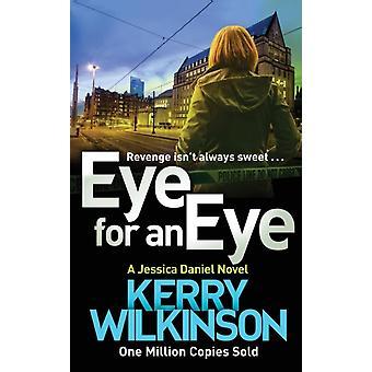 Eye for an Eye by Wilkinson & Kerry