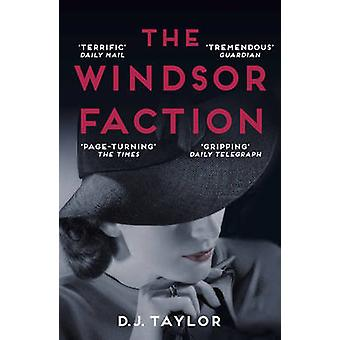 The Windsor Faction by Taylor & D J