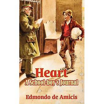 Heart A Schoolboys Journal by de Amicis & Edmondo