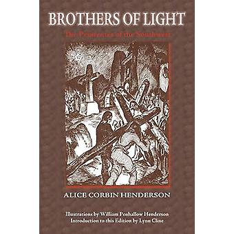 Brothers of Light by Henderson & Alice Corbin