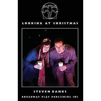 Looking At Christmas by Banks & Steven