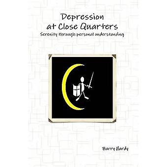 Depression at Close Quarters by Hardy & Barry