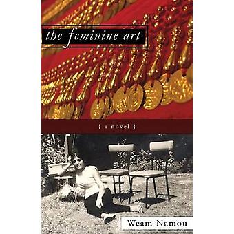The Feminine Art by Namou & Weam