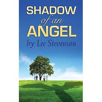 SHADOW OF AN ANGEL by Stevenson & Lee