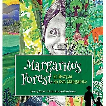 Margaritos Forest Hardcover by Carter & Andy