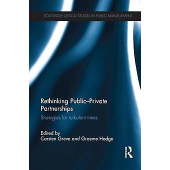 グレーヴェ ・ カールステンが激動の時代の PublicPrivate のパートナーシップ戦略を再考します。