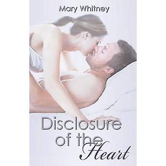 Disclosure of the Heart by Whitney & Mary