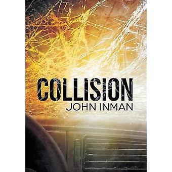 Collision by Inman & John