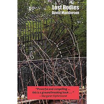 Lost Bodies by Manderson & David