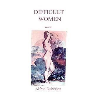 Difficult Women Stories by Duhrssen & Alfred