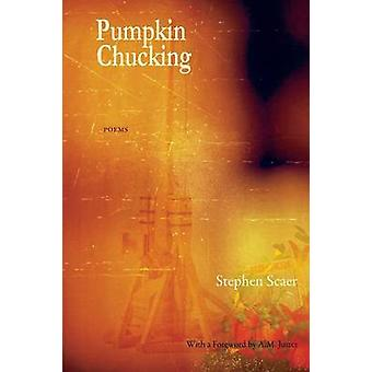 Pumpkin Chucking Poems by Scaer & Stephen